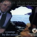 Мартин Агаронян 13 songs by the ocean